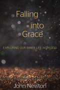Falling into Grace: Exploring Our Inner Life with God