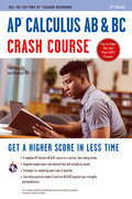 AP® Calculus AB & BC Crash Course Book + Online