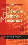 Complete Guide to Preventive and Predictive Maintenance