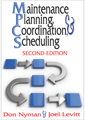Maintenance Planning, Coordination, & Scheduling