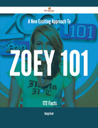 A New- Exciting Approach To Zoey 101 - 172 Facts