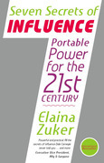 The 7 Secrets of Influence: Portable Power for the 21st Century