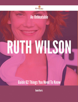 An Unbeatable Ruth Wilson Guide - 62 Things You Need To Know