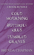 Stonechild and Rouleau Mysteries 3-Book Bundle: Tumbled Graves / Butterfly Kills / Cold Mourning