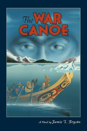 The War Canoe