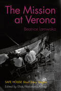 The Mission at Verona: Safe House Short Story Singles