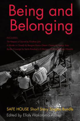 Being and Belonging: Safe House Short Story Singles Bundle