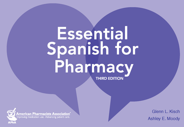 Essential Spanish for Pharmacy, 3e