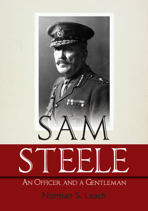 Sam Steele: An Officer and a Gentleman