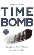 Time Bomb: Canada and the First Nations