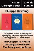 The Lost Gargoyle Series 3-Book Bundle