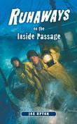 Runaways on the Inside Passage