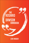 The Rosario Dawson Handbook - Everything You Need To Know About Rosario Dawson