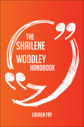 The Shailene Woodley Handbook - Everything You Need To Know About Shailene Woodley