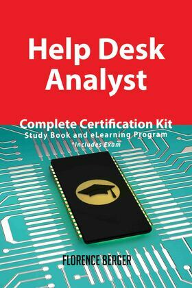 Help Desk Analyst Complete Certification Kit - Study Book and eLearning Program