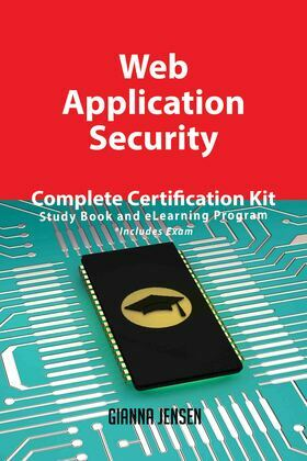 Web Application Security Complete Certification Kit - Study Book and eLearning Program