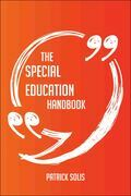 The Special Education Handbook - Everything You Need To Know About Special Education