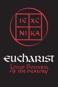 Eucharist: Theology and Spirituality of the Eucharistic Prayer