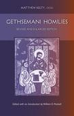 Gethsemani Homilies