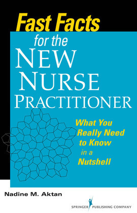 Fast Facts for the New Nurse Practitioner
