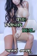 The Prison Deal (Husband Emasculation/Interracial Erotica)