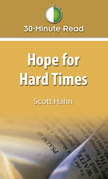 30-Minute Read: Hope for Hard Times