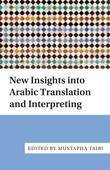 New Insights into Arabic Translation and Interpreting