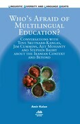 Who's Afraid of Multilingual Education?