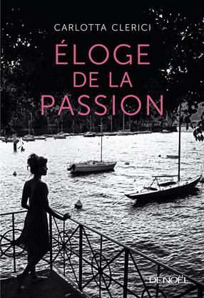 Éloge de la passion