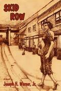 Skid Row: A Novel