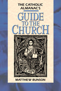 Catholic Almanac's Guide to the Church