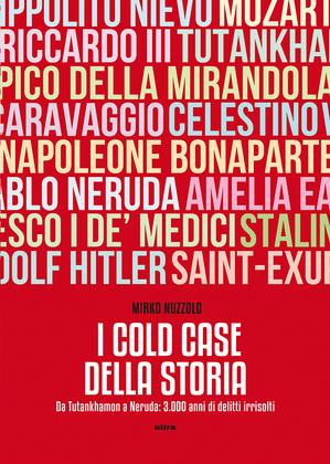 I Cold Case della storia