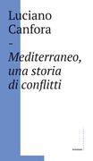 Mediterraneo, una storia di conflitti