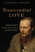Transcendent Love: Dostoevsky and the Search for a Global Ethic