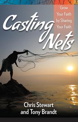 Casting Nets: Grow Your Faith by Sharing Your Faith