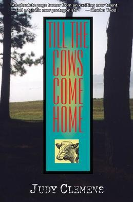 Till the Cows Come Home: A Stella Crown Mystery