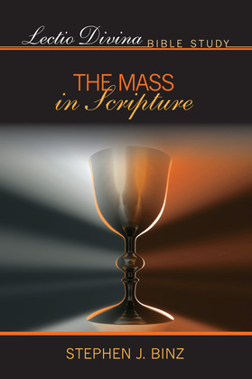 Lectio Divina Bible Study: The Mass in Scripture