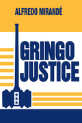 Gringo Justice: Catholicism in American Culture