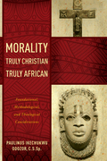 Morality Truly Christian, Truly African