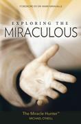 Exploring the Miraculous
