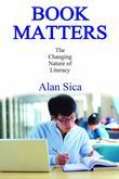 Book Matters: The Changing Nature of Literacy
