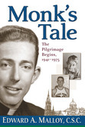 Monk's Tale: PilgrimageThe  Begins, 1941-1975