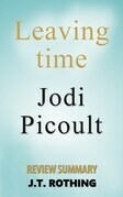 Leaving Time by Jodi Picoult - Review Summary