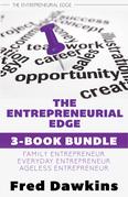 Entrepreneurial Edge 3-Book Bundle: Everyday Entrepreneur / Family Entrepreneur / Ageless Entrepreneur