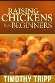 Raising Chickens For Beginners