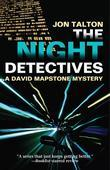 Night Detectives, The: A David Mapstone Mystery