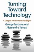 Turning Toward Technology: A Glimpse into the Asian Paradigm