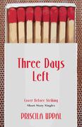 Three Days Left