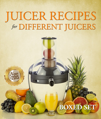 Juicer Recipes For Different Juicers