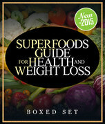 Superfoods Guide for Health and Weight Loss (Boxed Set)